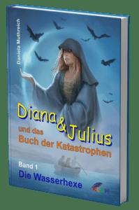 Fantastisches Kinderbuch mit Diana & Julius | Daniela Muthreich